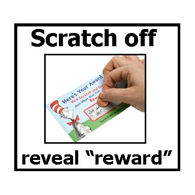 Scratch off to reveal reward.